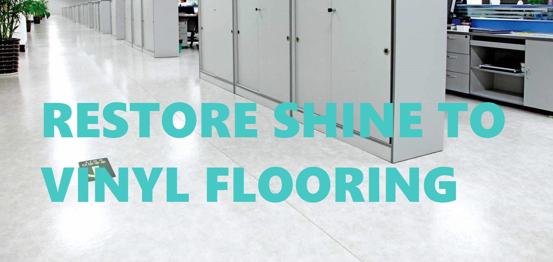to shine polish vinyl floor easy