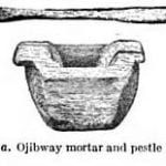 Ojibway mortar and pestle