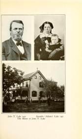 John T. Lake, Amanda (Adams) Lake, and Home 149