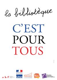 """Affiche de la campagne """"La bibliotèque, c'est pour tous"""" avec une faute d'orthographe."""