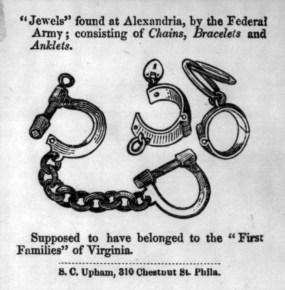 """Jewels"" of the ""1st Families"" of Va., consisting of [slave] ""chains, bracelets, & anklets"""