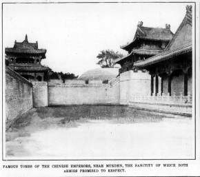 Famous Tombs of the Chinese Emperors, near Mukden, the sanctity of which both armies promised to respect.