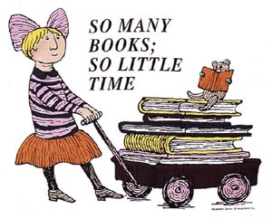 So Many Books So Little Time by Edward Gorey