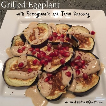 Grilled Eggplant with Pomegranate and Tahini