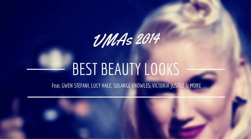 MTV VMAs 2014 Best Beauty Looks