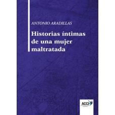 'Historias íntimas de la mujer maltratada', de Antonio Aradillas