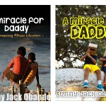 "New Children's Book ""A Miracle for Daddy"" to be published soon"