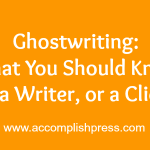 What You Need to Know about Ghostwriting