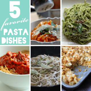 My 5 Favorite Pasta Dishes
