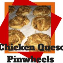 Chicken Queso Pinwheels