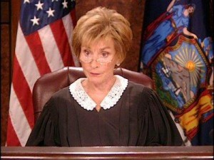 No CIO Wants To Have To Face Judge Judy