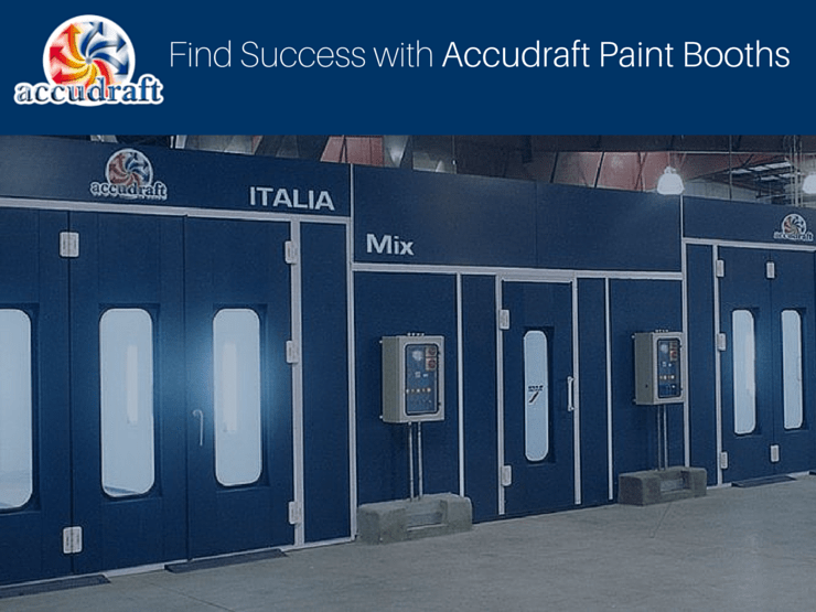 Find Success with Accudraft Paint Booths