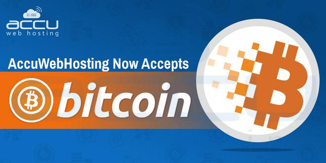 AccuWebHosting Now Accepts Bitcoin