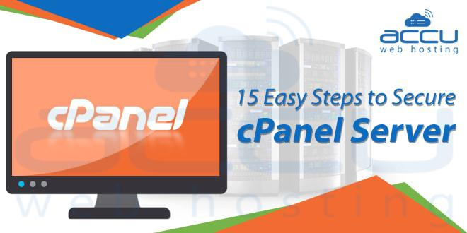 15 Easy Tips For Securing a cPanel Server - AccuwebHosting