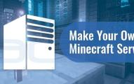 Make Your Own Minecraft Server