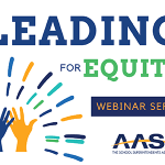 edWebinar Hosted by AASA & edWeb<br>Leading for Equity: The Hidden Bias of Good People