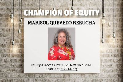 Marisol Quevedo Rerucha, Champion of Equity