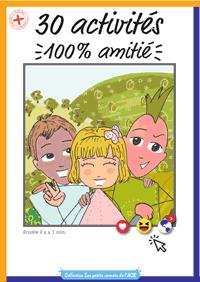 Carnet des 30 activités 100% amitié pour les 6-15 ans