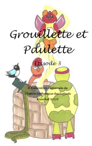 Grouillette et Paulette
