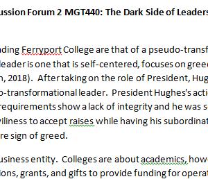 SOLUTION: Week 3 - Discussion Forum 2 MGT440: The Dark Side of Leadership (BIG2040A) ASHFORD UNIVERSITY