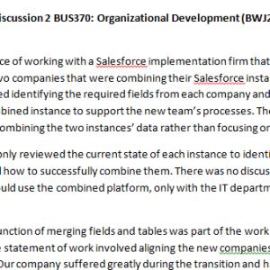 Week 2 - Discussion 2 BUS370: Organizational Development (BWJ2028A) ASHFORD UNIVERSITY
