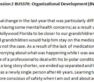 Week 3 - Discussion 2 BUS370: Organizational Development (BWJ2028A) ASHFORD UNIVERSITY
