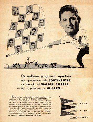 Em 1955, Teixeira Heizer na equipe da Emissora Continental comandada por Waldir Amaral