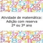 Exercícios de matemática: Adição com reserva – 2º ou 3º ano