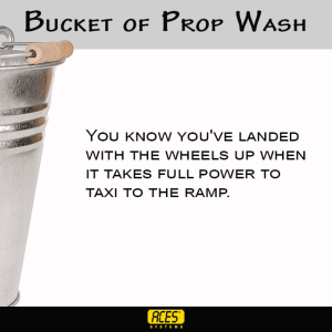 Bucket of Propwash