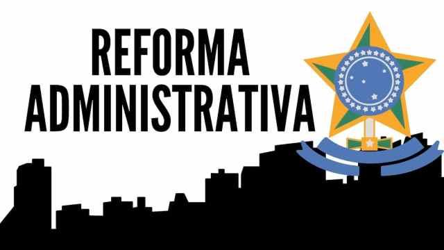 Resultado de imagem para Reforma administrativa
