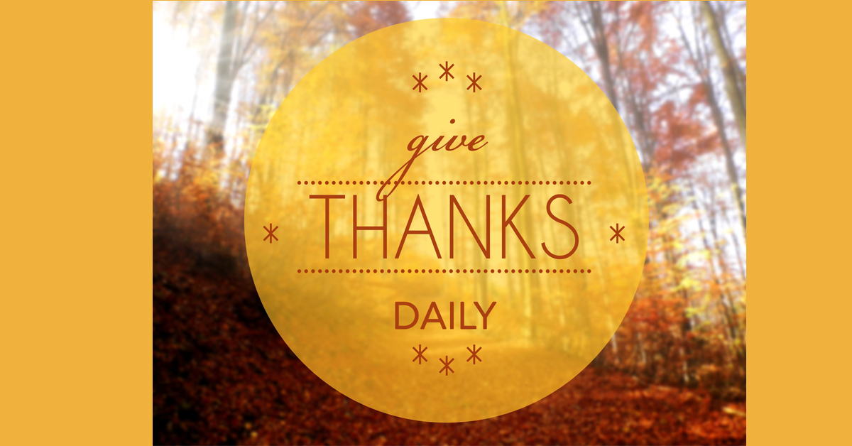 Give Thanks Daily