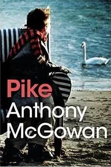 Pike by Anthony McGowan (Barrington Stoke)