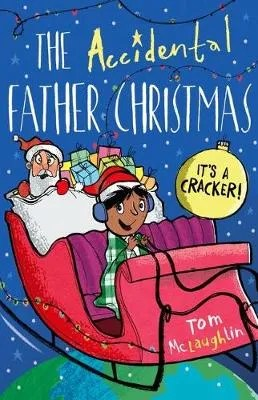 The Accidental Father Christmas by Tom McLaughlin