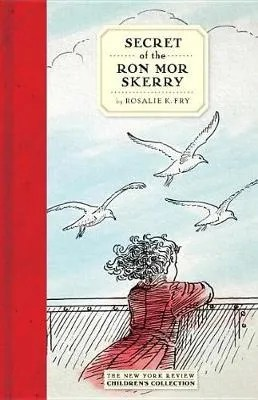 Secret Of The Ron More Skerry by Rosalie K. Fry
