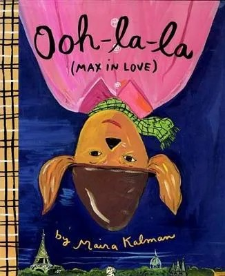 Ooh-la-la (Max In Love) by Maria Kalman