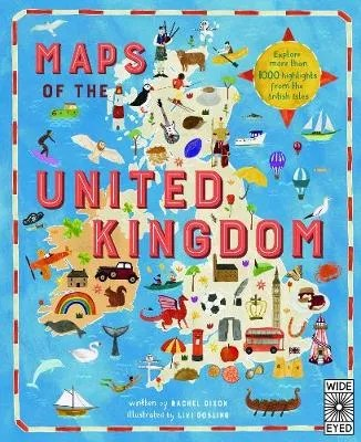 Maps Of Then United Kingdom by Rachel Dixon ill. Livi Gosling