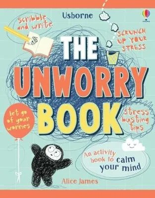 The Unworry Book by Alice James ill. Stephen Moncrieff