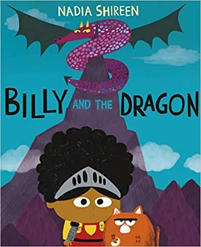 Billy And The Dragon by Nadia Shireen