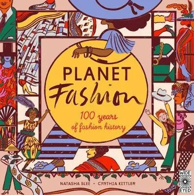 Planet Fashion by Natasha Slee ill. Cynthia Kittler
