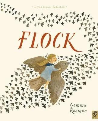 The Tree Keepers: Flock by Gemma Koomen