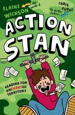 Action Stan by Elaine Wickson ill. Chris Judge