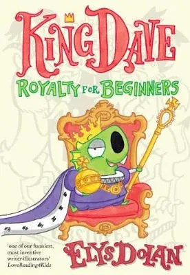 King Dave Royalty For Beginners by Elys Dolan