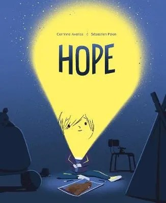 Hope by Corrinne Averiss ill. Sebastien Pelon