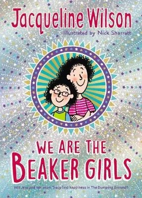 We Are The Beaker Girls by Jacqueline Wilson ill. Nick Sharratt