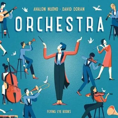 Orchestra by Avalon Nuovo ill. David Doran