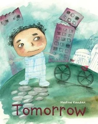 Tomorrow by Nadine Kaadan