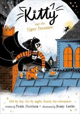 Kitty And The Tiger Treasure by Paula Harrison ill. Jenny Lovlie