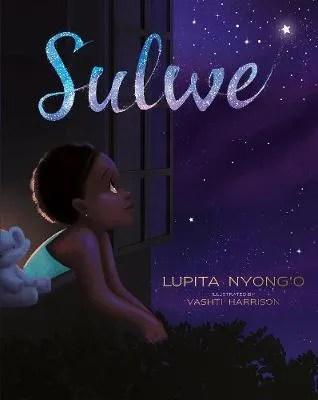 Sulwe by Lupita Nyong'o il. Vashti Harrison