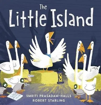 The Little Island by Smriti Prasadam-Halls ill. Robert Starling