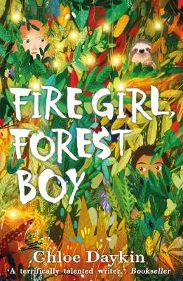 Fire Girl, Forest Boy by Chloe Daykin